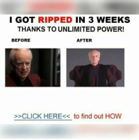 Click, Funny, and Funny Jokes: GOT RIPPED IN 3 WEEKS  THANKS TO UNLIMITED POWER!  BEFORE  AFTER  >>CLICK HERE<< to find out HOW Just a few random ones. ((Warning, I might have to change my posting frequency due to the fact that, its really hard to find so many memes every day! 😅)) DarthBaker ⬛ ⬛ ⬛ Tags: StarWars Memes Funny jokes memesdaily collection album