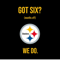 GOT SIX?  (months off)  Steelers  WE DO The Steelers... https://t.co/NwX4faggyI