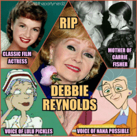 As if this story couldn't get ANY more sad!!! After Carrie Fisher passes away... The next day, her mom ALSO passes away!?? RIP debbiereynolds 😢😢😢 The grief of losing your daughter was too much. Hope you and your daughter are singing in the rain and dancing together in eternity 🌅 rip debbiereynolds goodbye fu2016 sad starwars ripcarriefisher singingintherain rugrats cartoons actress kimpossible: GOT@theparty nerdz  RIP  MOTHER OF  CLASSIC FILM  CARRIE  ACTRESS  FISHER  DEBBIE  REYNOLDS  VOICEOFNANA POSSIBLE  VOICE OFLULU PICKLES As if this story couldn't get ANY more sad!!! After Carrie Fisher passes away... The next day, her mom ALSO passes away!?? RIP debbiereynolds 😢😢😢 The grief of losing your daughter was too much. Hope you and your daughter are singing in the rain and dancing together in eternity 🌅 rip debbiereynolds goodbye fu2016 sad starwars ripcarriefisher singingintherain rugrats cartoons actress kimpossible