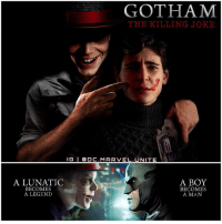 Memes, 🤖, and The Killing: GOTHAM  THE KILLING JOKE  IG l Ca O C. MARVEL UNITE  A LUNATIC  A BOY  BECOMES  BECOMES  A LEGEND  A MAN ( Artist : William Gray ) I miss Jerome already. 😢 For my Gotham Fans out there, comment Below your Theories on how you Think JeromeValeska will Return Next Season on 'GOTHAM' !? DCTV HYPE ! TheJoker GothamSeason3 🃏 Joker BruceWayne