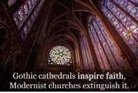 Dank, 🤖, and Gothic: Gothic cathedrals inspire faith  Modernist churches extinguish it  AR
