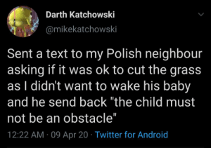 Gotta love the Polish neighbours by Maximus334 MORE MEMES: Gotta love the Polish neighbours by Maximus334 MORE MEMES