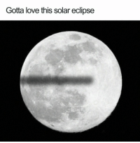Eclipse: Gotta love this solar eclipse