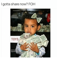 Memes, 🤖, and Ivy: gotta share now? FOH  TOYS It's Lil ivy the finesse kid 😩😂