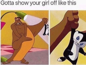 Girl, Your Girl, and Show: Gotta show your girl off like this