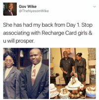 "Girls, Memes, and Keyword: Gov Wike.  The NyesomWike  She has had my back from Day 1. Stop  associating with Recharge Card girls &  u will prosper This week's keyword is ""Prosper"""