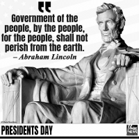 Happy Presidents Day!: Government of the  people, by the people,  or the people, shall not  perish from the earth.  Abraham Lincoln  AP Photo/NewsBase  PRESIDENTS DAY  FOX  NEWS Happy Presidents Day!