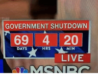 Live, Government, and Nice: GOVERNMENT SHUTDOWN  69 4 20  DAYS  HRS  MIN  LIVE Nice