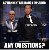 Sad but true..  Follow us for more: Murica Today: GOVERNMENTREGULATION EXPLAINED  CORPORATION  GOVERNMENT  www.MURICATODAY COM  ANY QUESTIONS? Sad but true..  Follow us for more: Murica Today