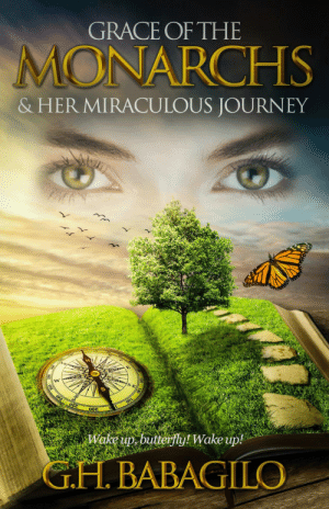 meme-mage:    GRACE OF THE MONARCHS & HER MIRACULOUS JOURNEY     Escape the rat race! Awaken the butterfly within! You are about to embark on a miraculous journey. You need no baggage, no heavy backpack, not even a walking stick. On this journey you will travel light. Like many of us, Grace lives in the midst of a hectic rat race. On the surface, she seems to do well: she lives in a beautiful home, drives a luxurious car, and has a promising career in the most prestigious law firm in Toronto. But inside, Grace is dying. Recent tragic events bundled with years of pressure to achieve, to impress, and to be recognized, have taken their toll. Her once genuine smile is now forced. Even the fastest rat eventually gets tired. Just when she's at the end of her rope, Grace meets something she didn't expect…a light rider! A master of change! A monarch butterfly of fall, ready to embark on the most miraculous of all journeys. Grace's life is about to change forever… This book will spark the fire of change within you, the flame of growth will warm you forever. Wake up, butterfly! Wake up! Burst free of your limited shell and emerge with your butterfly wings. The world around you is filled with color and light. Flap your golden wings. Fly- and you shall see for yourself.   : GRACE OF THE  MONARCHS  & HER MIRACULOUS JOURNEY  ake up butterfly! Wake up  G.H. BABAGILO meme-mage:    GRACE OF THE MONARCHS & HER MIRACULOUS JOURNEY     Escape the rat race! Awaken the butterfly within! You are about to embark on a miraculous journey. You need no baggage, no heavy backpack, not even a walking stick. On this journey you will travel light. Like many of us, Grace lives in the midst of a hectic rat race. On the surface, she seems to do well: she lives in a beautiful home, drives a luxurious car, and has a promising career in the most prestigious law firm in Toronto. But inside, Grace is dying. Recent tragic events bundled with years of pressure to achieve, to impress, and to be recognized, ha
