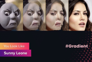 Sunny Leone, Sunny, and Gradient:  #Gradient  You Look Like  Sunny Leone Omfg