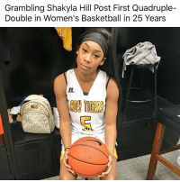 Basketball, Memes, and 25 Years: Grambling Shakyla Hill Post First Quadruple-  Double in Women's Basketball in 25 Years  TIGES  1  09