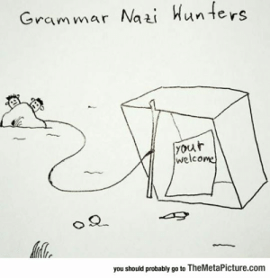 Club, Tumblr, and Blog: Grammar Naai Hunters  your  welcome  you should probably go to TheMetaPicture.com laughoutloud-club:  So This Is How You Hunt Them