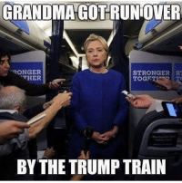 ------------- MakeAmericaGreatAgain MAGA HillaryForPrison2016 Nobama BuildTheWall Merica USA Trump2016 TrumpPence2016 BlueLivesMatter AllLivesMatter DonaldTrump Deplorables DeplorableLivesMatter: GRANDMA GOTRUNOVER  RONGER  STRONGER ST  THER  BY THE TRUMP TRAIN ------------- MakeAmericaGreatAgain MAGA HillaryForPrison2016 Nobama BuildTheWall Merica USA Trump2016 TrumpPence2016 BlueLivesMatter AllLivesMatter DonaldTrump Deplorables DeplorableLivesMatter