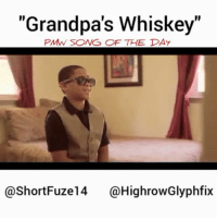 """Memes, Soon..., and 🤖: """"Grandpa's Whiskey  PMN SONG OF THE DAY  @ShortFuze14 HighrowGlyphfix Favorite song: Check out how a young grandson becomes an elite spitter by taking a sip of his Grandfather's Whiskey. Make sure to go Follow @shortfuze14 & @highrowglyphfix 🙌🙌 More vids and skits coming soon.. Conceptzmusic.net Conceptz shortfuze highrowglyphfix classic - regrann"""