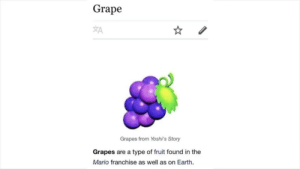 Dank, Memes, and Target: Grape  XA  Grapes from Yoshi's Story  Grapes are a type of fruit found in the  Mario franchise as well as on Earth. Grapes are not real by Adrian_C02 MORE MEMES