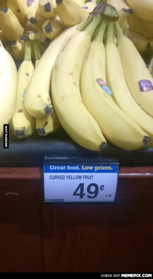 If only there were a better name…omg-humor.tumblr.com: Great food. Low prices.  CURVED YELLOW FRUIT  49  LB  CHECK OUT MEMEPIX.COM  MEMEPIX.COM If only there were a better name…omg-humor.tumblr.com