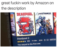 Amazon, Deadpool, and Work: great fuckin work by Amazon on  the description  DEADPOOL 14%AHSPORNEOS  Deadpool 2  86) 1h59m 2018 RISTİSUBTITLES  The sequel to the first one.