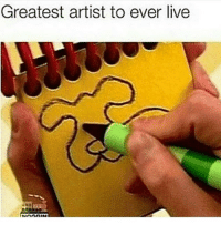 Memes, Live, and Picasso: Greatest artist to ever live If this nigga was around back then Picasso would have been mopping floors ofn 💯💯