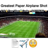Greatest Paper Airplane Shot Ever! 📄✈️😳: Greatest Paper Airplane Shot  £1'5 Free'Uberai Coded BATHEAD Greatest Paper Airplane Shot Ever! 📄✈️😳