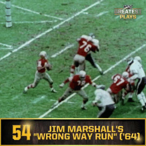 "No. 54: ""Wrong Way Run"" (Oct. 25, 1964) #NFL100  ?: NFL 100 Greatest Plays on @NFLNetwork https://t.co/ilXUCW2Az8: GREATEST  PLAYS  76  $7  JIM MARSHALL'S  ""WRONG WAY RUN"" ('64)  54 No. 54: ""Wrong Way Run"" (Oct. 25, 1964) #NFL100  ?: NFL 100 Greatest Plays on @NFLNetwork https://t.co/ilXUCW2Az8"