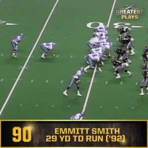 No. 90: @DallasCowboys RB @EmmittSmith22's 29-yard TD run vs. Falcons (Dec. 21, 1992) #NFL100  ?: NFL 100 Greatest Plays on @NFLNetwork https://t.co/kNtPH5e3ZY: GREATEST  PLAYS  90  EMMITT SMITH  29 YD TD RUN ['92] No. 90: @DallasCowboys RB @EmmittSmith22's 29-yard TD run vs. Falcons (Dec. 21, 1992) #NFL100  ?: NFL 100 Greatest Plays on @NFLNetwork https://t.co/kNtPH5e3ZY