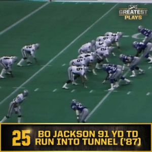 No. 25: @BoJackson's 91-yard run into the tunnel (Nov. 30, 1987) #NFL100  📺: NFL 100 Greatest Plays on @NFLNetwork https://t.co/kKHcmv2IkW: GREATEST  PLAYS  BO JACKSON 91 YD TD  RUN INTO TUNNEL ('87]  25 No. 25: @BoJackson's 91-yard run into the tunnel (Nov. 30, 1987) #NFL100  📺: NFL 100 Greatest Plays on @NFLNetwork https://t.co/kKHcmv2IkW