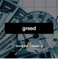 Greed is usually described as an irresistible craving to possess more of something (money, material goods) than one actually needs. According to several academics greed, like love, has the power to send a chemical rush through our brains that forces us to put aside our common sense and self-control and thus provoke changes in our brains and body. However, there is no generally accepted research on biochemistry of greed. Other academics tend to compare greed to an addiction, because greed like smoking and drinking can illustrate that if a person can take over one's addictions it is possible to avert bad effects from resisting it. On the other hand, if one can not resist its temptations, he can easily get swept away by it. In other words, it can be deduced that certain traders who join the business world for the emotional agitation and desire of hitting that emotional high, are addicted to the release of certain brain chemicals that determine those states of happiness, euphoria and relaxation. Before mentioned fact can also imply that such traders are susceptible to all addictions. Furthermore, humans' brains are naturally activated by financial awards, which in the same way as drugs produce an incredible but perilous feeling and thus an addictive experience. Source: Wikipedia. And life :): greed  bring the  nvesting Greed is usually described as an irresistible craving to possess more of something (money, material goods) than one actually needs. According to several academics greed, like love, has the power to send a chemical rush through our brains that forces us to put aside our common sense and self-control and thus provoke changes in our brains and body. However, there is no generally accepted research on biochemistry of greed. Other academics tend to compare greed to an addiction, because greed like smoking and drinking can illustrate that if a person can take over one's addictions it is possible to avert bad effects from resisting it. On the other hand, if one 