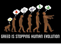 Memes, Greed, and 🤖: GREED IS STOPPING HUMAN EVOLUTION Powerful picture