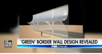 Graffiti, Memes, and News: GREEN BORDER W/AIL DESIGN REVEALED  NEWS Designs were just revealed today for a solar panel boarder wall. This would defray the cost of the wall by $40 million to $400 million annually. The border wall would be made of steel mesh which would allow the wall to remain free of graffiti and vandalism. What are your thoughts on this proposed plan? ----------------- Proud Partners 🗽🇺🇸: ★ @conservative.american 🇺🇸 ★ @raised_right_ 🇺🇸 ★ @conservativemovement 🇺🇸 ★ @millennial_republicans🇺🇸 ★ @momfortrump 🇺🇸 ★ @the.conservative.patriot 🇺🇸 ★ @conservative.female🇺🇸 ★ @conservative.patriot🇺🇸 ★ @brunetteandpolitical 🇺🇸 ----------------- bluelivesmatter backtheblue whitehouse politics lawandorder conservative patriot republican goverment capitalism usa ronaldreagan trump merica presidenttrump makeamericagreatagain trumptrain trumppence2016 americafirst immigration maga army navy marines airforce coastguard military armedforces ----------------- The Conservative Nation does not own any of the pictures or memes posted. We try our best to give credit to the picture's rightful owner.