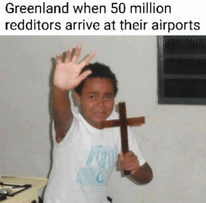 Greenland ain't green just saying: Greenland ain't green just saying