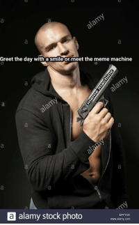 Meme Machine: Greet the day with a smile or meet the meme machine  a alamy stock photo  EPFYCHK