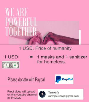 Greetings We need your help with draw people to this charity. Our goal is give homeless people and people who can't afford mask and hand sanitizer and medical help.: Greetings We need your help with draw people to this charity. Our goal is give homeless people and people who can't afford mask and hand sanitizer and medical help.
