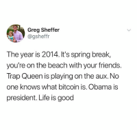"""""""She my trap queen let her hit the banjo"""" wait or is it bando, why would his trap queen be hitting a banjo. Maybe Fetty Wap is a big country fan? Can you guys help: Greg Sheffer  @gsheffr  The year is 2014. It's spring break,  you're on the beach with your friends.  Trap Queen is playing on the aux.No  one knows what bitcoin is. Obama is  president. Life is good """"She my trap queen let her hit the banjo"""" wait or is it bando, why would his trap queen be hitting a banjo. Maybe Fetty Wap is a big country fan? Can you guys help"""