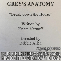 """Tag Friends! 👅😍 + Fact: The 1st episode of grey's anatomy season 14 has been titled """"Break Down The House""""! 👅😍 + - greysanatomy greys greysfacts greysabc season14: GREY'S ANATOMY  Break down the House""""  Written by  29  Krista Vernoff  Directed by  Debbie Allen  THE 1ST EPISODE OF GREY'S ANATOMY SEASON  14 HAS BEENTITLED""""BREAK DOWN THE HOUSE Tag Friends! 👅😍 + Fact: The 1st episode of grey's anatomy season 14 has been titled """"Break Down The House""""! 👅😍 + - greysanatomy greys greysfacts greysabc season14"""