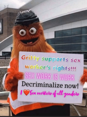 Gritty says that Sex Work is Work: Gritty says that Sex Work is Work