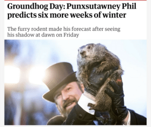 Friday, Fuck You, and Tumblr: Groundhog Day: Punxsutawney Phil  predicts six more weeks of winter  The furry rodent made his forecast after seeing  his shadow at dawn on Friday coolfriendlyguy: fuck you you gay rat