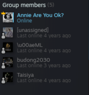 Reddit, Annie, and Never: Group members (5)  Annie Are You Ok?  Online  [unassigned  Last online 4 years ago  luo0aeML  Last online 4 years ago  esso  budong2030  Last online 3 years ago  Taisiya  Last online 4 years ago Never even got to say goodbye to my bois