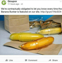 Tumblr, Thank You, and Banana: Groupon  11 hours ago.  We're contractually obligated to let you know every time the  Banana Bunker is featured on our site. http://gr.pn/1NcSOlt  If, Like  Comment  Share thank you thanks thanx thnx thx th t