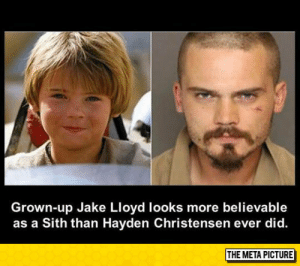 Hayden Christensen, Sith, and True: Grown-up Jake Lloyd looks more believable  as a Sith than Hayden Christensen ever did. awesomesthesia:  He's A True Sith