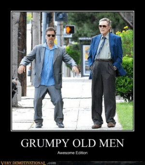 Memebase - christopher walken - Page 2 - All Your Memes In Our Base ...: GRUMPY OLD MEN  Awesome Edition  VERY DEMOTIVATIONAL.com Memebase - christopher walken - Page 2 - All Your Memes In Our Base ...