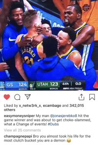 """Bro, you almost took his life"" - Drake to KD https://t.co/t1TXqoVuJH: GS 124 UTAH 123 4th o.o  O: O  BONUS TO:2  BONUS  NBA FRIDAY  Liked by x-netw3rk.Х, ecambage and 342,015  others  easymoneysniper My man @jonasjerebko8 hit the  game winner and was about to get choke-slammed,  what a change of events! #Dubs  View all 25 comments  champagnepapi Bro you almost took his life for the  most clutch bucket you are a demon ""Bro, you almost took his life"" - Drake to KD https://t.co/t1TXqoVuJH"
