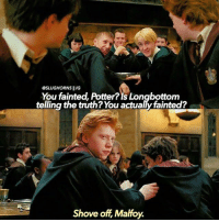 ⠀⠀⠀⠀↡ Repost from @Slughorns! Follow her, she's so close to 250k! + Try typing 'malfoy' with your eyes closed! + Followers; 95.5k + © ThePhilosopherStones | Instagram | 2017: GSLUGHORNS llIG  You fainted, Potter? Is Longbottom  telling the truth? You actualy fainted?  Shove off Malfoy. ⠀⠀⠀⠀↡ Repost from @Slughorns! Follow her, she's so close to 250k! + Try typing 'malfoy' with your eyes closed! + Followers; 95.5k + © ThePhilosopherStones | Instagram | 2017