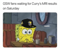 😒: GSW fans waiting for Curry's MRI results  on Saturday  ONBAMEMES  ее 😒