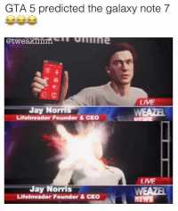 Blew that nigga face off 💀💀💀: GTA 5 predicted the galaxy note 7  @tweakinan  Jay Norris  elnvader Founder & CEO  Jay Norris  Lifelnvader Founder & CEO  NEWS Blew that nigga face off 💀💀💀