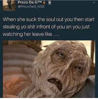 Well she wants to watch suck own suggest you