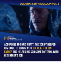"Sucks that Yondu died. He was so OP with that new fin of his; he would've been amazing as a member of the team and as part of the fight against Thanos and his ""children"" in Avengers: Infinity War. Your thoughts?⠀ -⠀ Follow @cinfacts for more facts: GUARDIANS OF THE GALAXY VOL.2  Follow  @cinfacts  ACTS  for more content  ACCORDING TO CHRIS PRATT, THE SCRIPT HELPED  HIM COME TO TERMS WITH THE DEATH OF HIS  FATHER AND HELPED HIS SON COME TO TERMS WITH  HIS FATHER'S JOB. Sucks that Yondu died. He was so OP with that new fin of his; he would've been amazing as a member of the team and as part of the fight against Thanos and his ""children"" in Avengers: Infinity War. Your thoughts?⠀ -⠀ Follow @cinfacts for more facts"