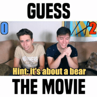how many did you guess? w- @thomassanders • follow me @gabeerwin for more • 👇🏻 CHALLENGE A FRIEND 👇🏻: GUESS  NOWHERE  Hint:it's about a bear  THE MOVIE how many did you guess? w- @thomassanders • follow me @gabeerwin for more • 👇🏻 CHALLENGE A FRIEND 👇🏻