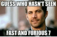 Paul Walker Memes. Dank ~ Veeb: GUESS WHO HASN'T SEEN  FAST ANDFURIOUS 7 Paul Walker Memes. Dank ~ Veeb