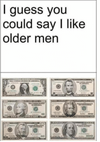 #jussayin: guess you  could say I like  older men  ROO #jussayin